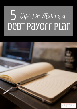 5 Tips for Making a Debt Payoff Plan