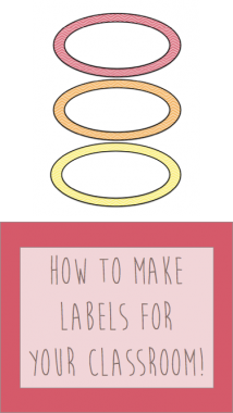 How to Make Labels for your Classroom