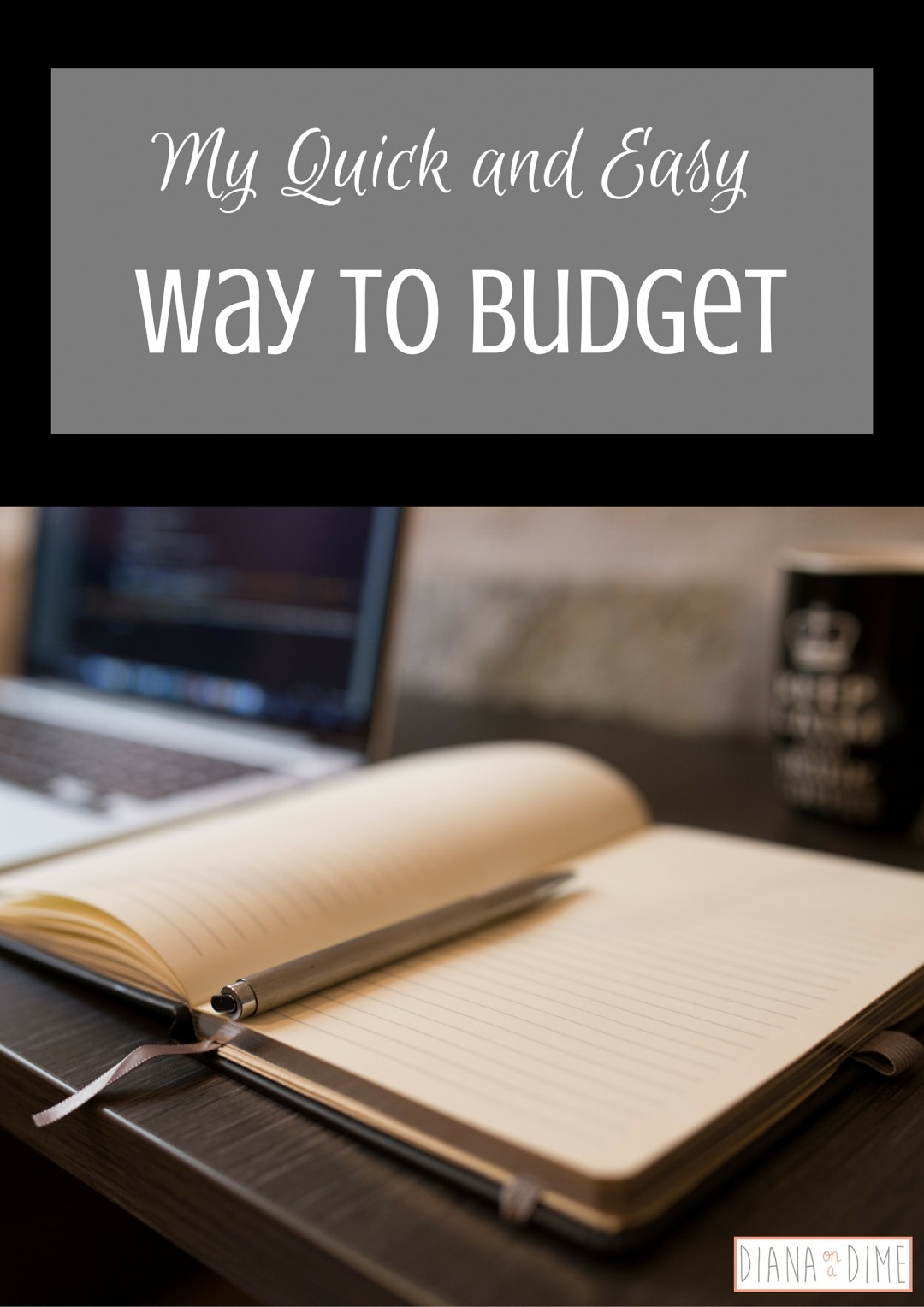 My Quick and Easy Way to Budget