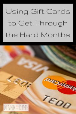 Using Gift Cards to Get Through the Hard Months
