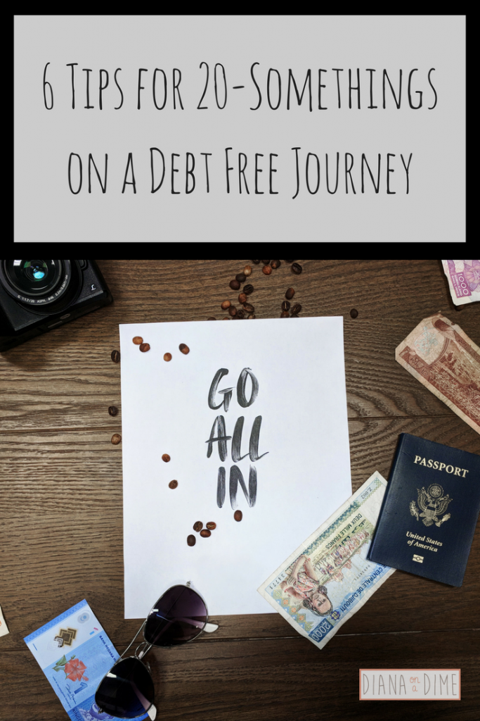 6 Tips for 20-Somethings on a Debt Free Journey