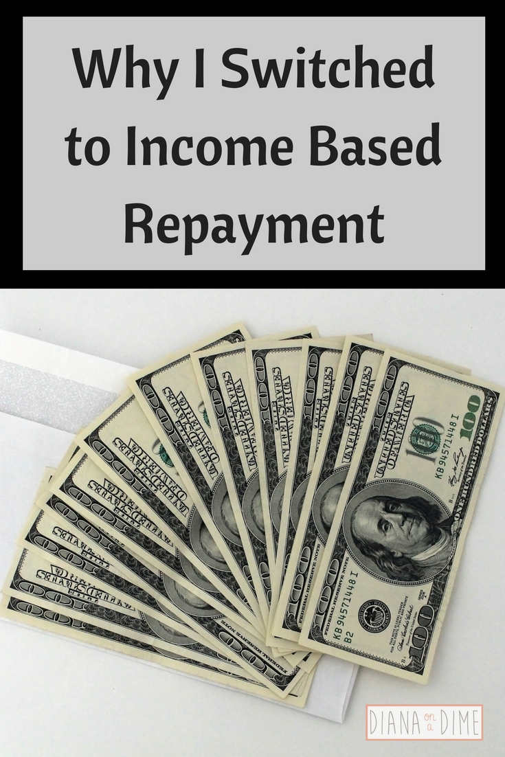 Why I Switched to Income Based Repayment