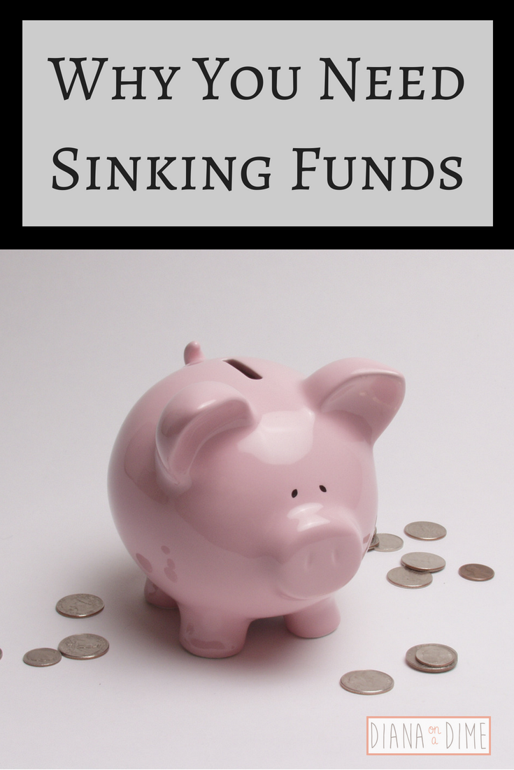 Why You Need Sinking Funds
