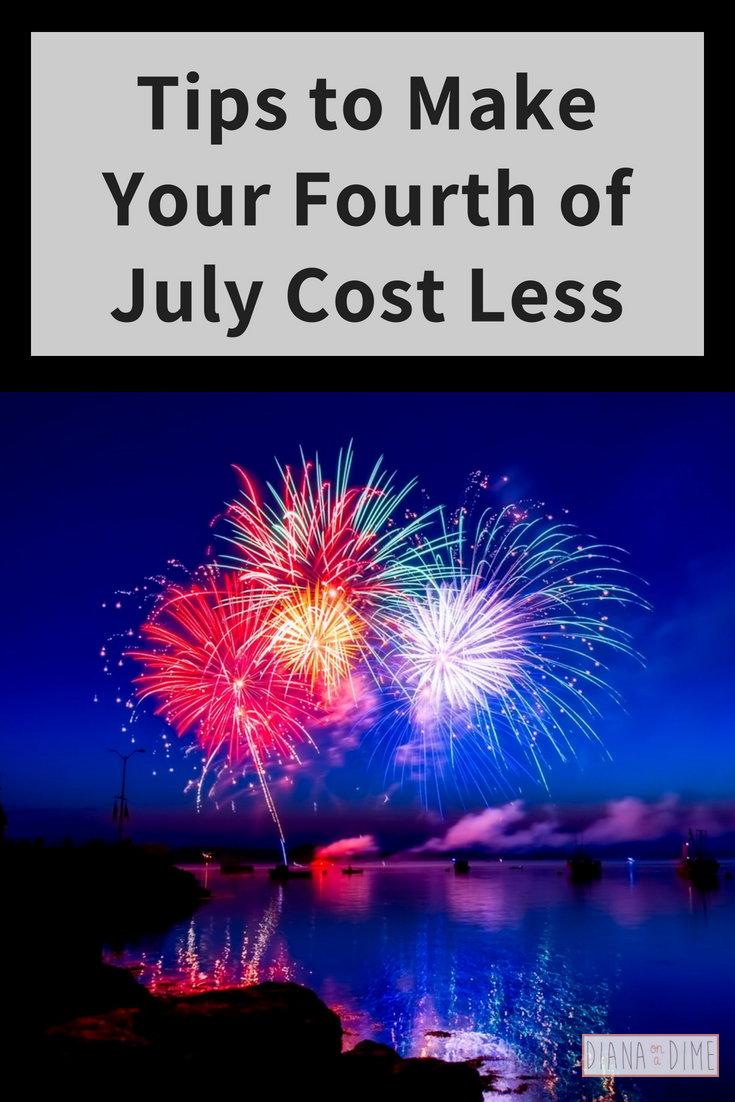 Tips to Make Your Fourth of July Cost Less