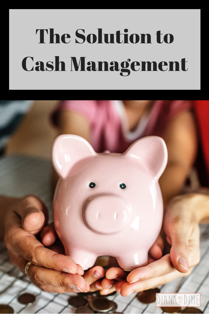 The Solution to Cash Management