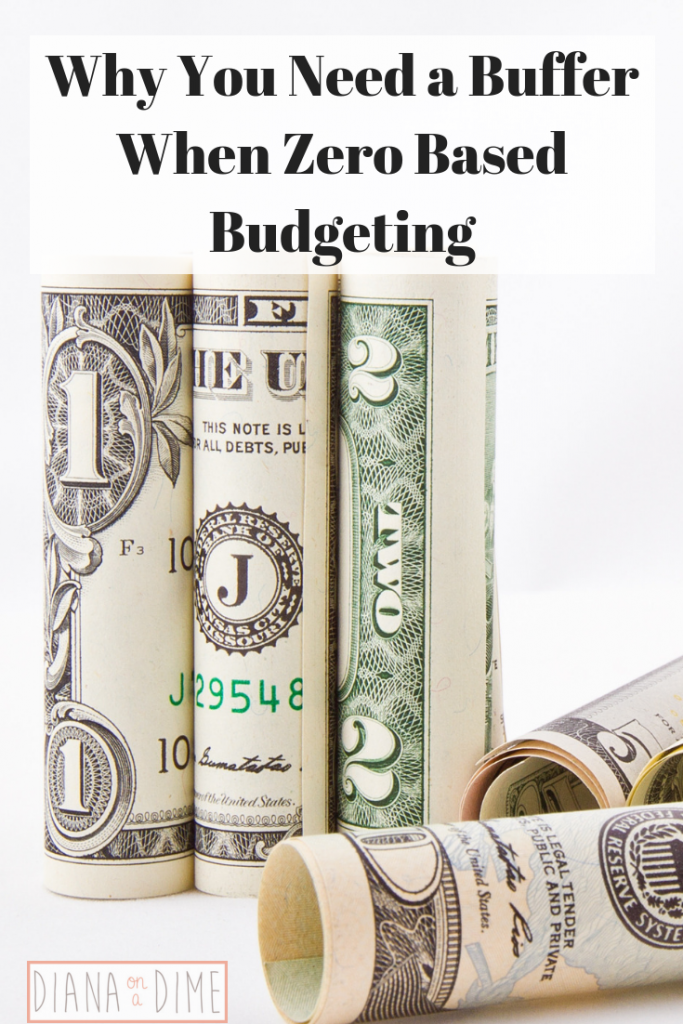Why You Need a Buffer When Zero Based Budgeting