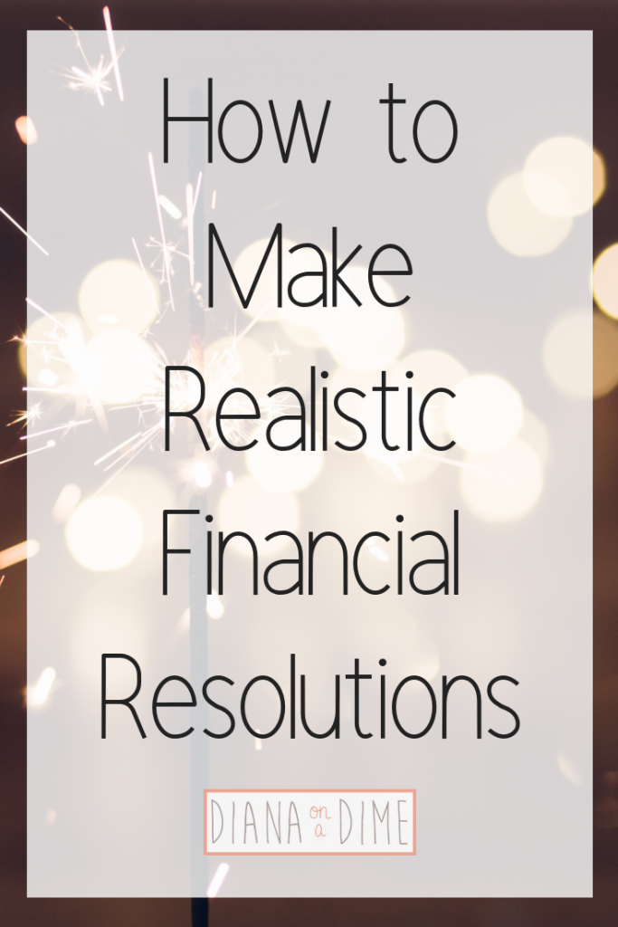 How to Make Realistic Financial Resolutions