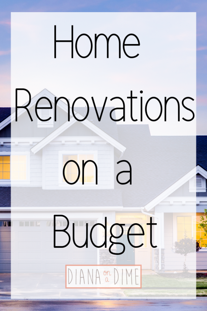 Home Renovations on a Budget