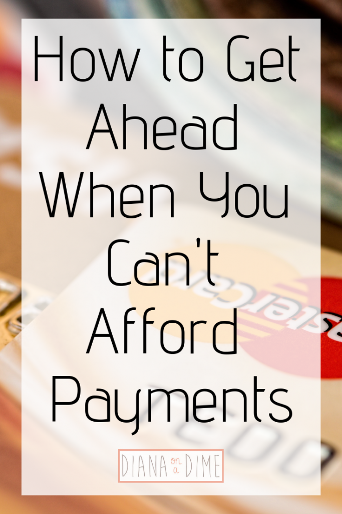 How to Get Ahead When You Can't Afford Payments