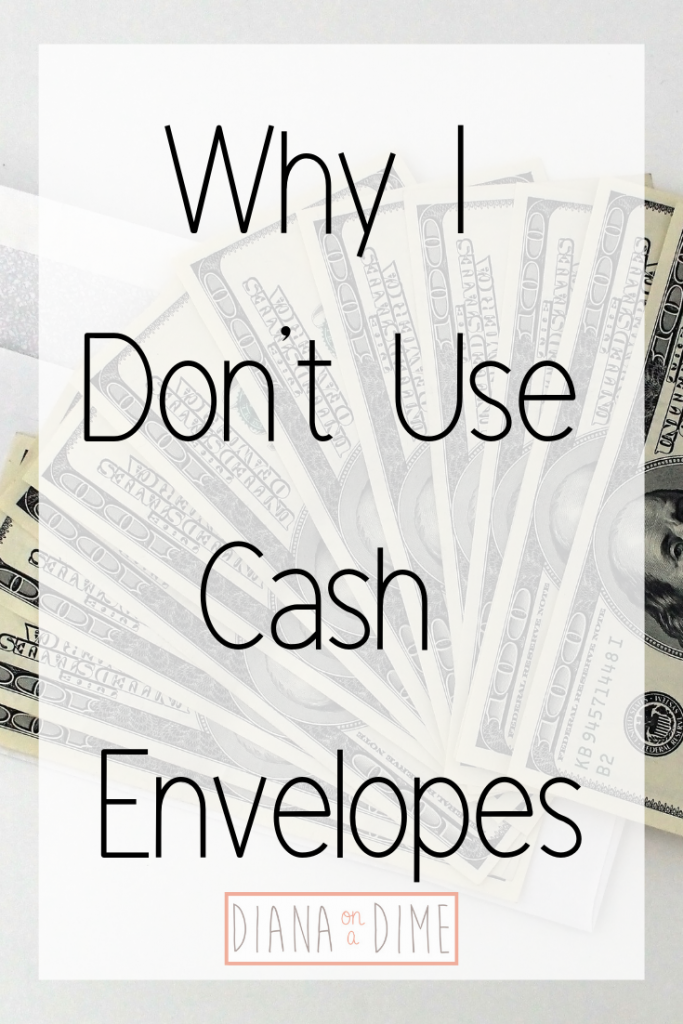 Why I Don't Use Cash Envelopes