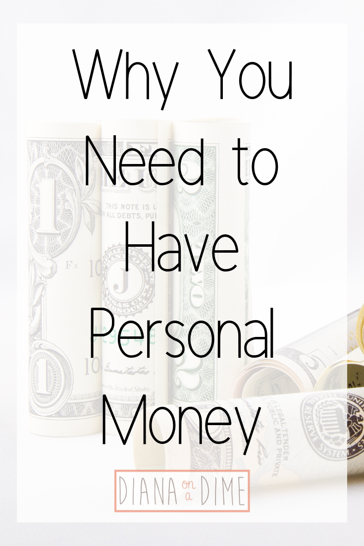 Why You Need to Have Personal Money