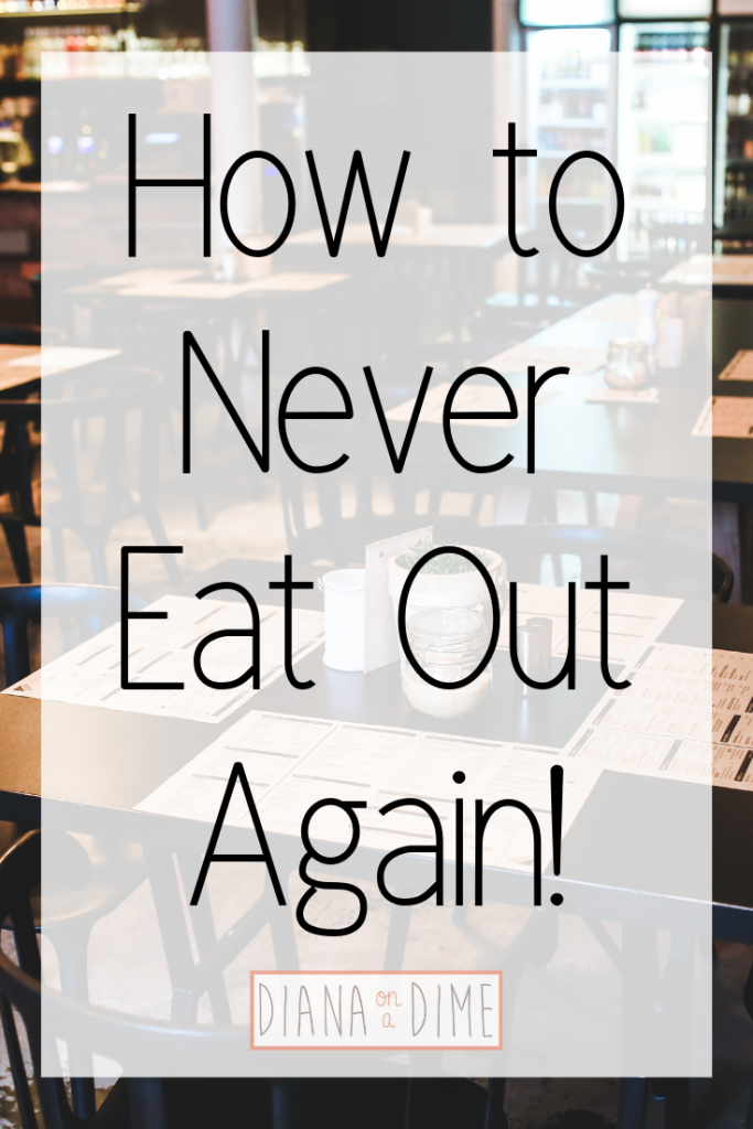 How to Never Eat Out Again!