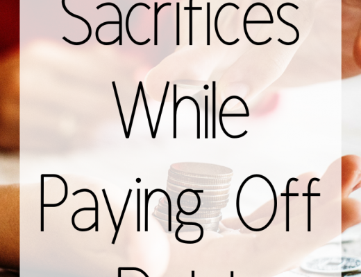 Making Sacrifices While Paying Off Debt
