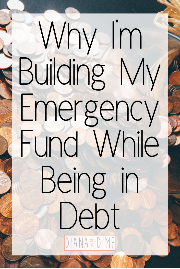 Why I'm Building My Emergency Fund While Being in Debt