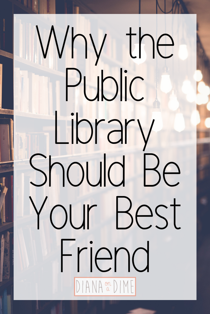 Why the Public Library Should Be Your Best Friend