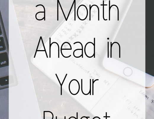 How to Get a Month Ahead in Your Budget