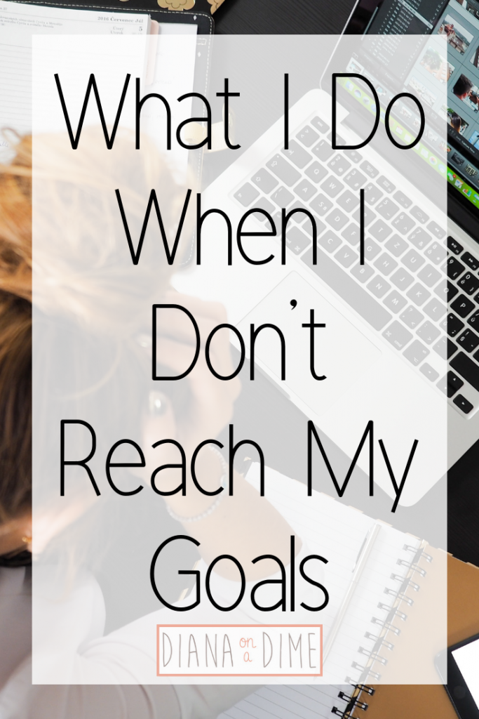 What I Do When I Don't Reach My Goals
