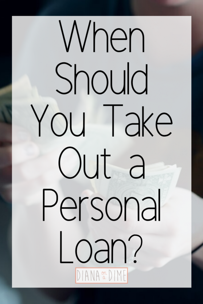 When Should You Take Out a Personal Loan_